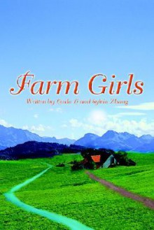 Farm Girls - Sylvia Zhang