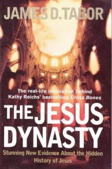 The Jesus Dynasty - James D. Tabor
