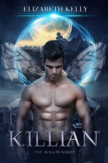 Killian (The Avalon Series Book 1) - Elizabeth Kelly