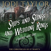 Ships and Stings and Wedding Rings: A Chronicles of St. Mary's Short Story - Audible Studios, Zara Ramm, Jodi Taylor