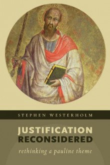 Justification Reconsidered - Stephen Westerholm
