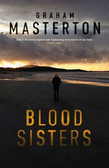 Blood Sisters (Katie Maguire) - Graham Masterton