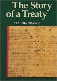 The Story of a Treaty - Claudia Orange
