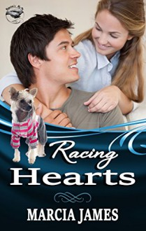Racing Hearts: Klein's K-9s book 1 (Klein's K-9s service dogs) - Marcia James