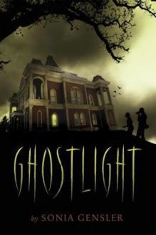 Ghostlight - Sonia Gensler