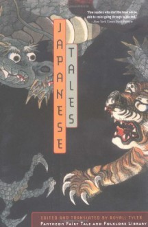 Japanese Tales (The Pantheon Fairy Tale and Folklore Library) by Tyler, Royall (2002) Paperback - Royall Tyler