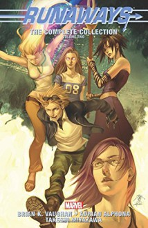 Runaways: The Complete Collection Volume 2 - Brian K. Vaughn, Adrian Alphona, Takeshi Miyazawa, Skottie Young