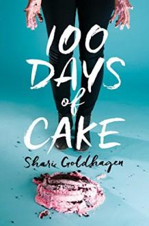 100 Days of Cake - Shari Goldhagen