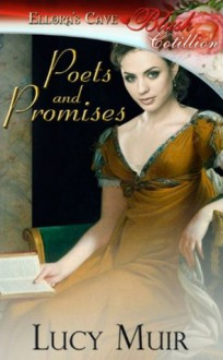 Poets And Promises - Lucy Muir