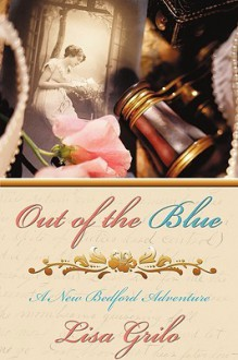 Out of the Blue: A New Bedford Adventure - Grilo Lisa Grilo