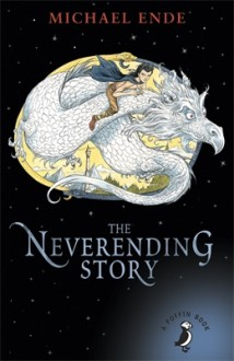 The Neverending Story (A Puffin Book) - Michael Ende