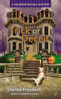 Trick or Deceit - Shelley Freydont