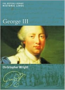 George III - Christopher Wright