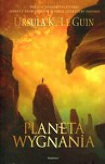 Planeta wygnania - Ursula K. Le Guin, Juliusz P. Szeniawski