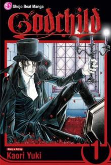 Godchild, Vol. 1 (v. 1) - Kaori Yuki