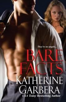 Bare Facts - Katherine Garbera