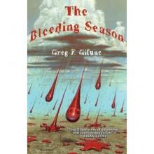 The Bleeding Season - Greg F. Gifune