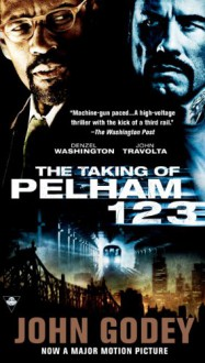 The Taking of Pelham One Two Three - John Godey