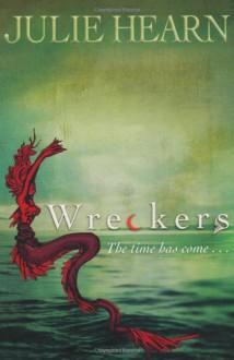 Wreckers - Julie Hearn
