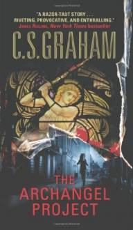 The Archangel Project - C.S. Graham