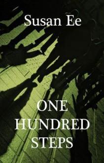 One Hundred Steps - Susan Ee