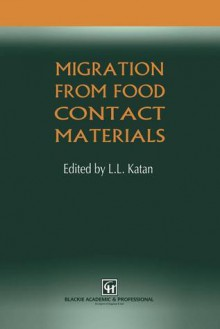 Migration from Food Contact Materials - L.L. Katan