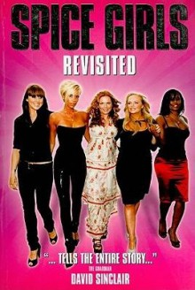 """[(Wannabe: The """"Spice Girls"""" Revisited )] [Author: David Sinclair] [Aug-2008] - David Sinclair"""