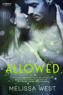 No Falling Allowed - Melissa West