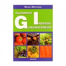 Tajemnice indeksu glikemicznego - Michel Montignac