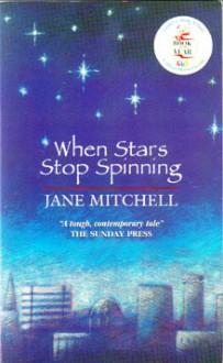 When Stars Stop Spinning - Jane Mitchell
