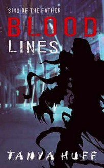 Blood Lines (Blood Books) - Tanya Huff
