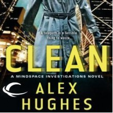 Clean - Alex Hughes, Daniel May