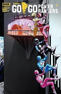 Saban's Go Go Power Rangers #6 - Pat Mora, Ryan Parrott, Raul Angulo