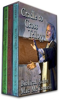 Cradle to Cross Trilogy Set - Mac McConnell