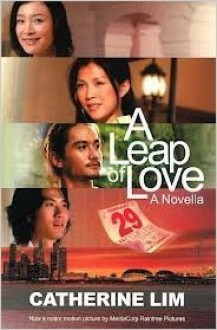 A Leap Of Love: A Novella - Catherine Lim