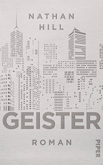 Geister: Roman - Nathan Hill, Werner Löcher-Lawrence, Katrin Behringer
