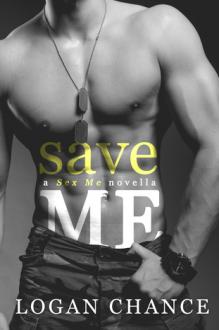 Save Me - Logan Chance