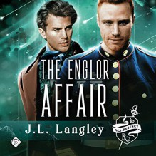 The Englor Affair - J.L. Langley,Joseph Morton