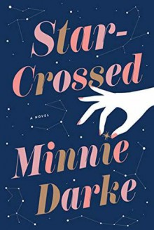 Star Crossed - Minnie Darke