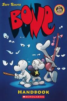 Bone Handbook - Jeff Smith,Steve Hamaker