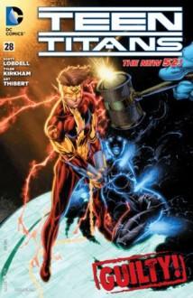 Teen Titans (2011- ) #28 - Scott Lobdell, Scott McDaniel, Tyler Kirkham