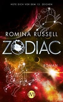 Zodiac: Roman - Romina Russell, Michaela Link