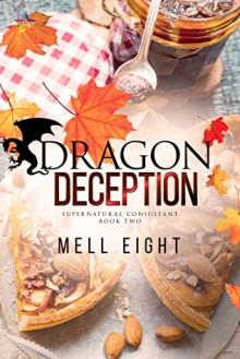 Dragon Deception - Mell Eight