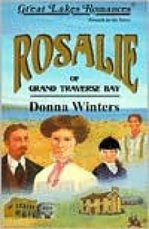 Rosalie of Grand Traverse Bay - Donna Winters, Pamela Chambers