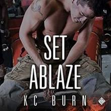 Set Ablaze - K.C. Burn,Darcy Stark