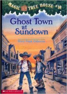 Ghost Town At Sundown - Mary Pope Osborne,Sal Murdocca