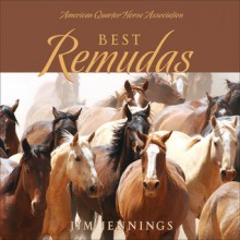 Best Remudas - Jim Jennings