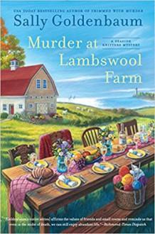 Murder at Lambswool Farm (Seaside Knitters Mystery) - Sally Goldenbaum