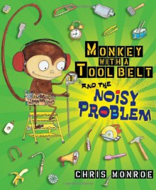 Monkey with a Tool Belt and the Noisy Problem - Chris Monroe