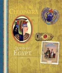 Cleopatra: Queen of Egypt - Clint Twist, Ian Andrew